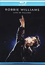 Robbie Williams: Live in Tallinn