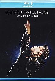 Robbie Williams: Live in Tallinn Poster