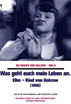 My Life Is My Own Affair: Elke a Child of Golzow