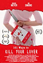 101 Ways to Kill Your Lover