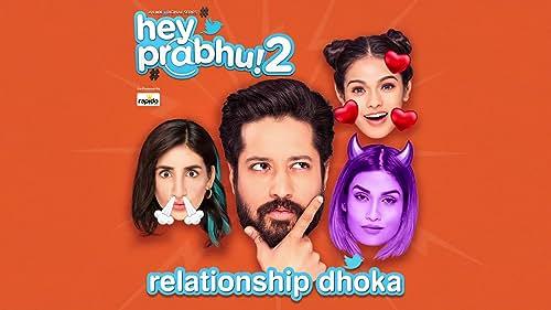 Relationship Dhoka | Trailer 4 | Hey Prabhu 2 | Rajat Barmecha | MX Player