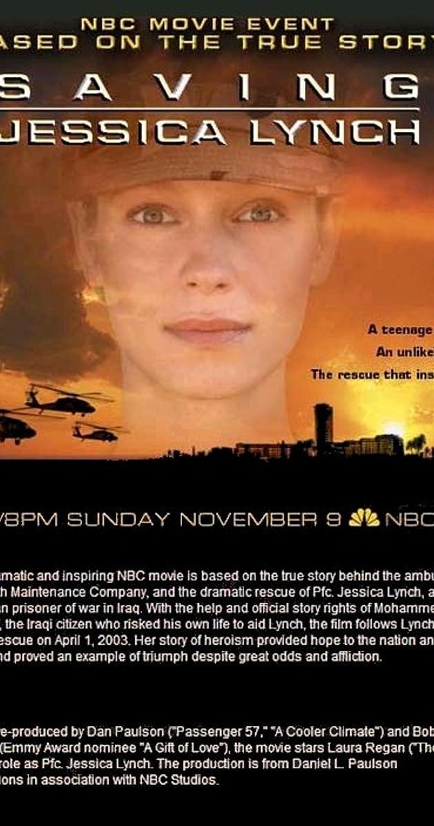 Saving Jessica Lynch Tv Movie 2003 Saving Jessica Lynch Tv