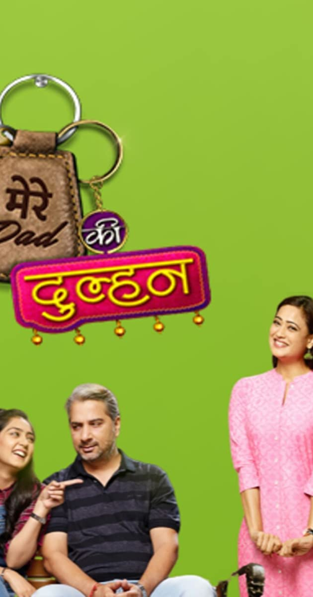 Download Mere Dad Ki Dulhan or watch streaming online complete episodes of  Season1 in HD 720p 1080p using torrent