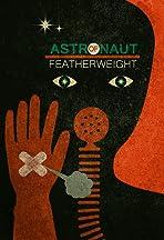 Astronaut of Featherweight