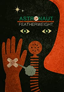 Best site to download full movies Astronaut of Featherweight [WEBRip]