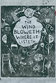 The Wind Bloweth Where It Listeth Poster