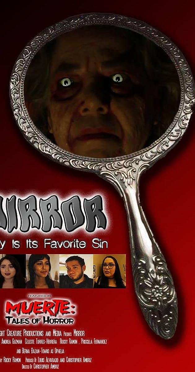 Mirror (2017) - IMDb
