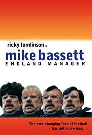 Mike Bassett: England Manager(2001) Poster - Movie Forum, Cast, Reviews