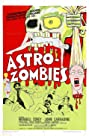 The Astro-Zombies (1968) Poster