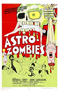 The Astro-Zombies by Ted V. Mikels