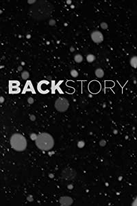 Watch full spanish movies Back Story: The Backstory [640x640]