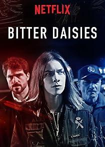 Bitter Daisies Season 1