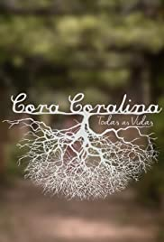 Cora Coralina: Todas as Vidas Poster