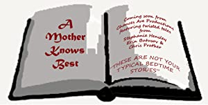 A Mother Knows Best (Anthology)