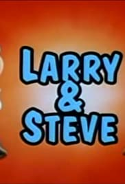 What a Cartoon: Larry & Steve Poster