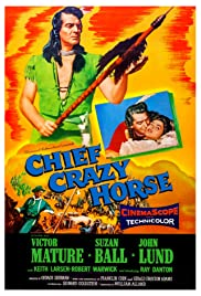 Chief Crazy Horse (1955) Poster - Movie Forum, Cast, Reviews