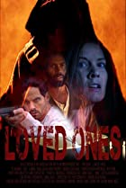 Loved Ones (2018) Poster