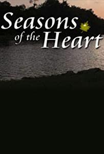 Watch free french movies Seasons of the Heart by John Sheehan [HDR]