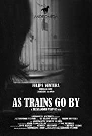 As Trains Go By Poster