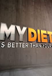 My Diet Is Better Than Yours Poster