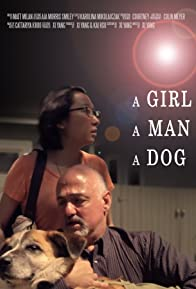 Primary photo for A Girl a Man a Dog