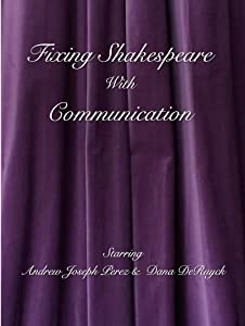 Movie divx free downloads Fixing Shakespeare with Communication [2k]