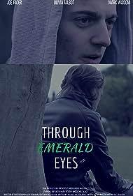 Through Emerald Eyes (2017)