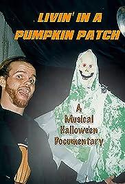Livin' in a Pumpkin Patch