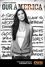 Our America with Lisa Ling (2011) Poster - TV Show Forum, Cast, Reviews