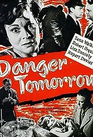 Danger Tomorrow Poster