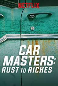 Car Masters: Rust to Riches (2018)