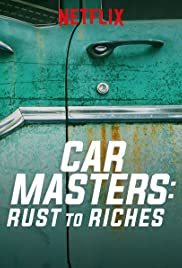 Car Masters: Rust to Riches Poster