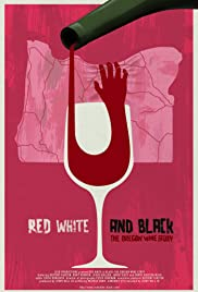 Red White & Black: The Oregon Winemakers Story