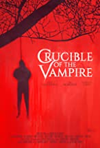 Primary image for Crucible of the Vampire