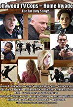 Hollywood TV Cops: Home Invaders