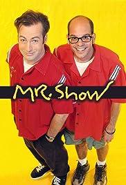 Mr. Show with Bob and David Poster - TV Show Forum, Cast, Reviews