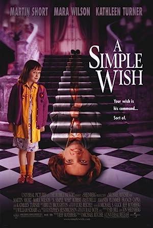 A Simple Wish (1997): อิทธิฤทธิ์พี่เลี้ยงเทวดา