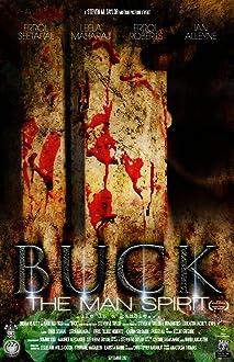 Buck the Man Spirit (2012)