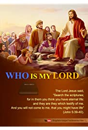 Gospel Movie: Who Is My Lord