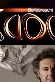 Barbareschi Sciock (2010)