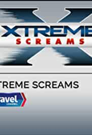 Xtreme Screams