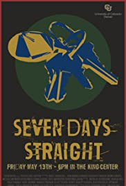 Seven Days Straight Poster