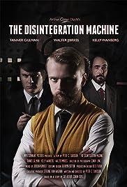 The Disintegration Machine Poster