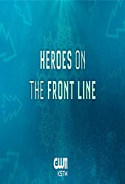Heroes on the Front Line Poster