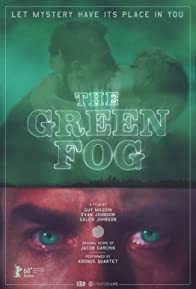 Primary photo for The Green Fog