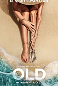 Old (2021) Poster - Movie Forum, Cast, Reviews