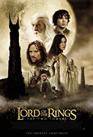 The Lord of the Rings: The Two Towers (2002) Poster - Movie Forum, Cast, Reviews