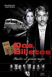 ##SITE## DOWNLOAD Dos billetes (2009) ONLINE PUTLOCKER FREE