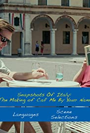 Snapshots of Italy: The Making of 'Call Me by Your Name' Poster