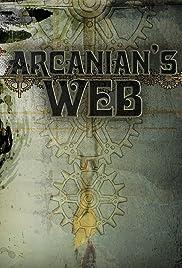 Arcanian's Web Poster